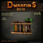 Dwarfins 1 prim Small Bookshelf