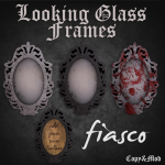 Fiasco - Looking Glass Frame AD
