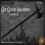 (FA) Get Good Halberd Ad Unscripted